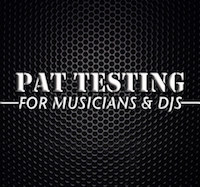 PAT Testing for Musicians & DJs